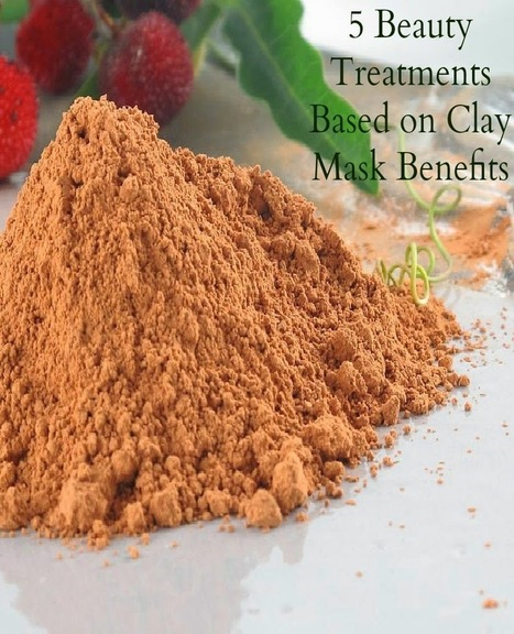 Beauty - 5 beauty treatments based on clay mask benefits |The Seaman Mom | Healthy Lifestyle | Scoop.it