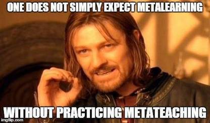 3 reasons why you should practice metateaching | Metawriting | Scoop.it