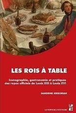 Parution : Les rois à table. Iconographie, gastronomie et pratiques ... | innovations en bibliothèque municipale | Scoop.it