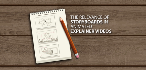 The Relevance of Storyboards in Animated Explainer Videos - PitchWorx | Presentation Design Services and Character Animation Video | Scoop.it
