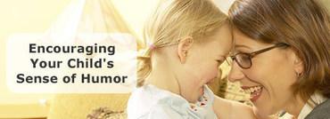 Encouraging Your Child's Sense of Humor   Humor and Health   Scoop.it