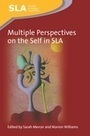 Multiple Perspectives on the Self in SLA by Sarah Mercer, Marion Williams - Multilingual Matters | Channel View Publications | librosalsol | Scoop.it