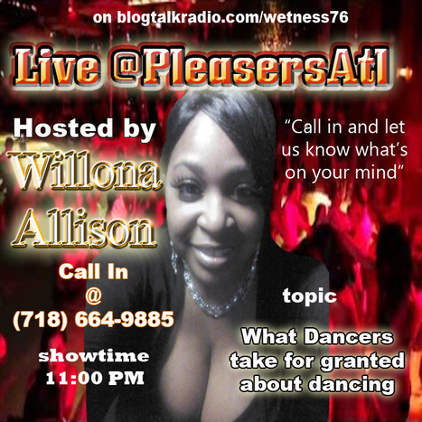 Live @PleasersAtl tonight on blogtalkradio.com/wetness76 | GetAtMe | Scoop.it