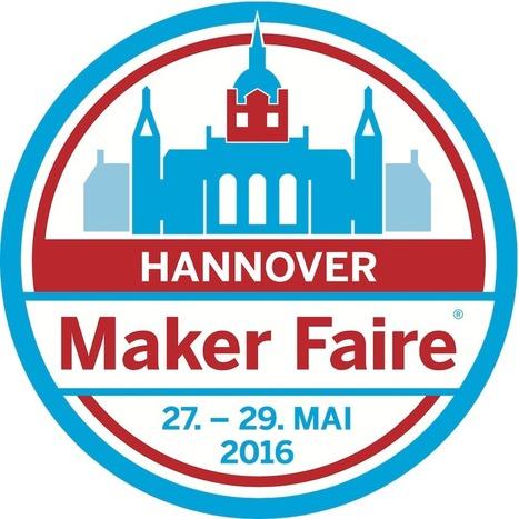 Maker Faire Hannover 27.-29.05.2016 | Ausbildung Studium Beruf | Scoop.it