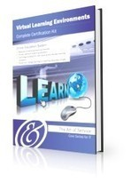 Virtual Learning Environments Complete Certification Kit | Virtual-worlds in education | Scoop.it