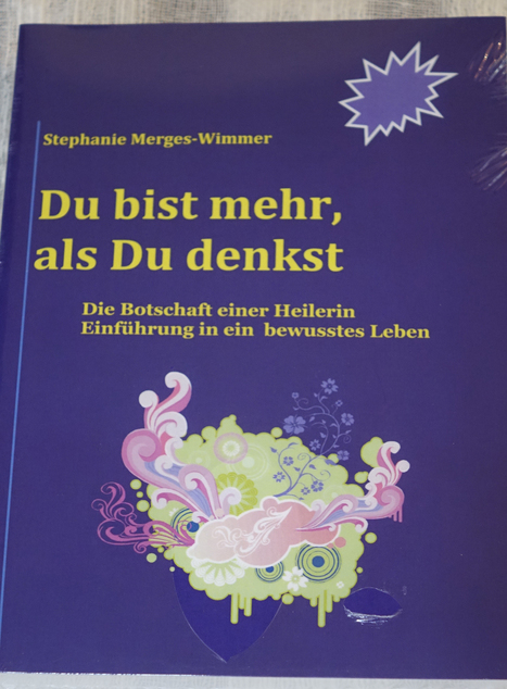 Du bist mehr, als Du denkst - Stephanie Merges-Wimmer - The MEMORO Project | MemoroGermany | Scoop.it