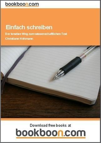 Einfach schreiben - Der kreative Weg zum wissenschaftlichen Text | Schreiben | Scoop.it