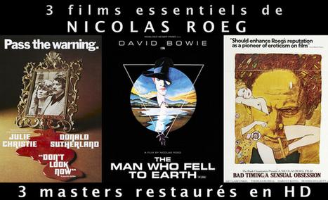 Trois films essentiels de Nicolas Roeg en Blu-Ray - Potemkine Films | Actu Cinéma | Scoop.it