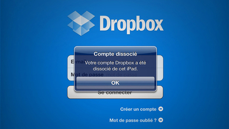 Dissociez à distance un appareil lié à Dropbox | MultiAstuces Eric OTHON | Scoop.it