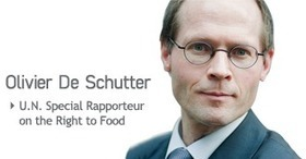 "Olivier De Schutter  : ""United Nations Right to Food 