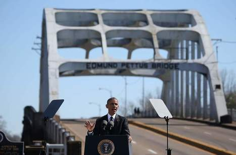 Read the Full Text of Obama's Speech in Selma | Places and forms of power | Scoop.it