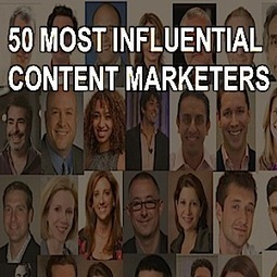 50 Most Influential Content Marketers | Social Media Today | Public Relations & Social Media Insight | Scoop.it