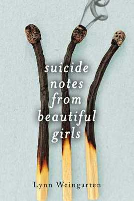 Review: Suicide Notes from Beautiful Girls by Lynn Weingarten   Young Adult Novels   Scoop.it