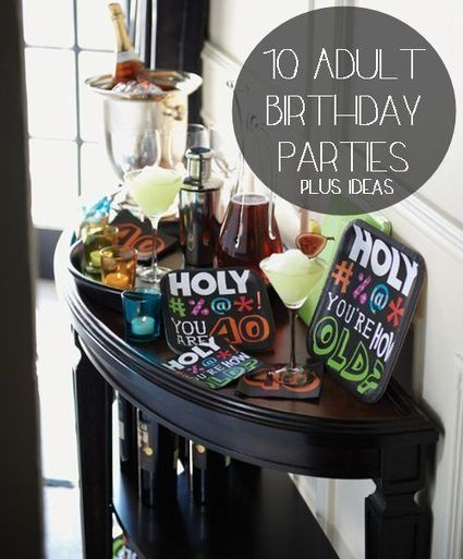 Adult Birthday | Party Ideas | Scoop.it