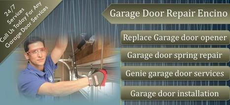 Get Your Door Repaired by Professional Repairers | Garage Door Repair Encino | Scoop.it