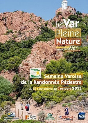 Semaine Varoise de la Randonnée Pédestre en Dracénie - Var -Provence   Actu Sud est - tourisme   Scoop.it