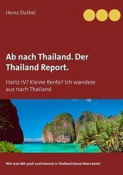 Ab nach Thailand. Der Thailand Report.   Book Bestseller   Scoop.it