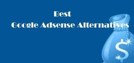 Best Google Adsense Alternatives: Make Money From Online | blog | Scoop.it