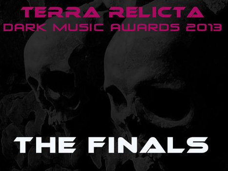 Terra Relicta Dark Music Awards 2013 - Results!!! - terrarelicta dark music webmagazine | 2013 Music Links | Scoop.it