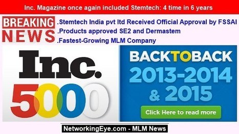 Inc. Magazine once again included Stemtech: 4 time in 6 years | MLM News Updates | Scoop.it