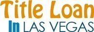 Title Loan in Las Vegas - Title Loan for unfortunate People in Las Vegas | Title Loan In Las Vegas | Scoop.it