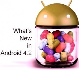 Android Jelly Bean 4.2: An Outstanding OS to Build Delightful Applications | NSquareIT Blog | Scoop.it