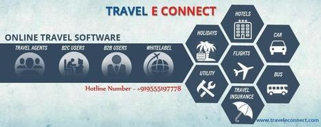 Technology for Agents in India : Travel | Online Travel Portal Development & Solution for White Label in India | Scoop.it