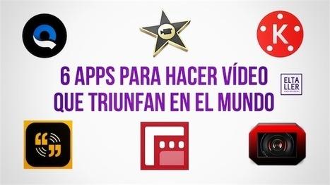 6 aplicaciones para hacer vídeos profesionales que triunfan en el mundo | El rincón de mferna | Scoop.it