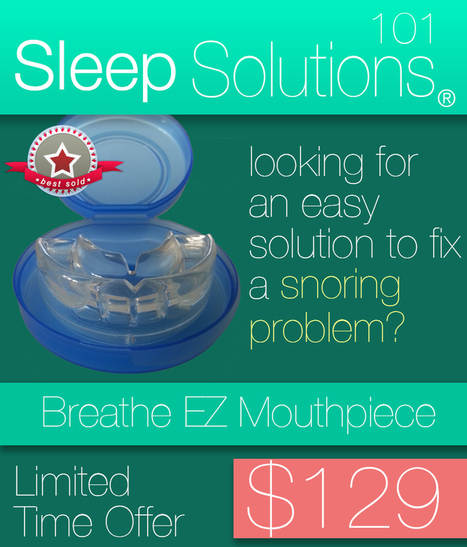 Stop Snoring devices that Work | Sleepsolutions101.com | Scoop.it