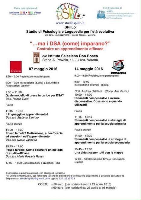 Sabato 14 maggio a Verona si parla di Apprendimento e DSA | Dislessia e Tecnologia | Scoop.it