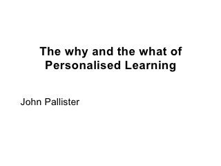 The Why And The What Of Personalised Learning | ICT Security-Sécurité PC et Internet | Engagement Based Teaching and Learning | Scoop.it