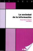 La sociedad de la información | Dossier: TIC, educación y universidad | Scoop.it