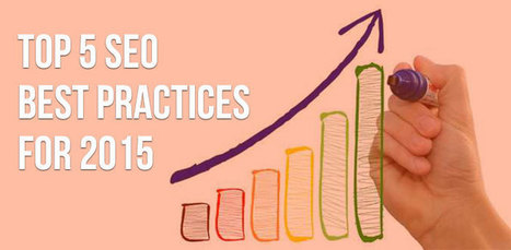 SEO Best Practices in 2015 | SEO Tips & Updates | Scoop.it
