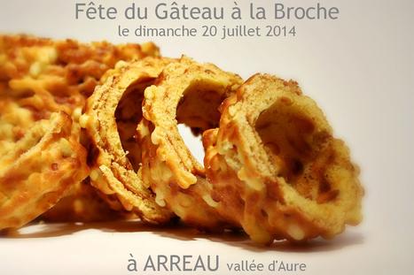 Fête du Gâteau à la Broche 2014   vue sur les Pyrenees   Scoop.it