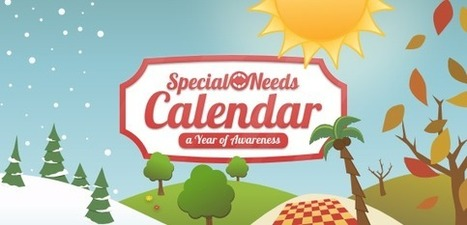The Special Needs Calendar: A Year Of Awareness [Infographic] | Organizational Ideas | Scoop.it