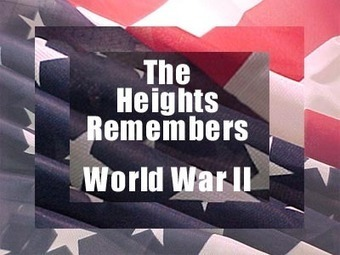 The Heights Remembers WWII | Closing the Effort Gap: Getting the Learner into the Learning | Scoop.it