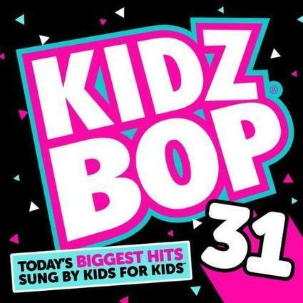 KIDZ BOP Kids – Kidz Bop 31 Album Download - Albums-Leaked.com The Biggest Place With Leaked Albums for free! | New Albums | Scoop.it