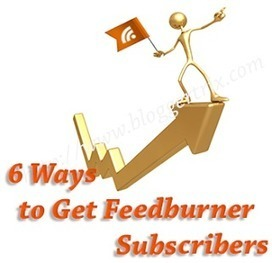 6 Ways to Get Feedburner Subscribers to Blogger | Blogger Trix | Blogger Tips and Tricks | Free Templates | Online marketting | Scoop.it