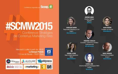 Inscriptions ouvertes pour la Conférence Stratégies de Contenus Marketing Web 2015 - #SCMW2015 | Stratégies de contenu - #SCMW2015 | Scoop.it