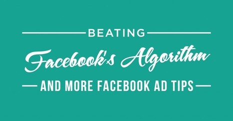 #110: Beating Facebook's Algorithm - and More Facebook Ad Tips - Amy Porterfield | Business: Economics, Marketing, Strategy | Scoop.it