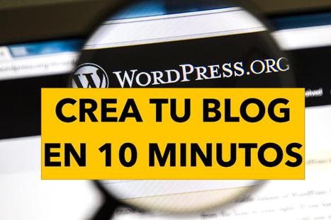 Crear un blog en 10 minutos. ¿Se puede? Aquí te lo enseño | TIC Julieta | Scoop.it