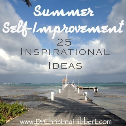Summer Self-Improvement: 25 Inspirational Ideas | Unplug | Scoop.it
