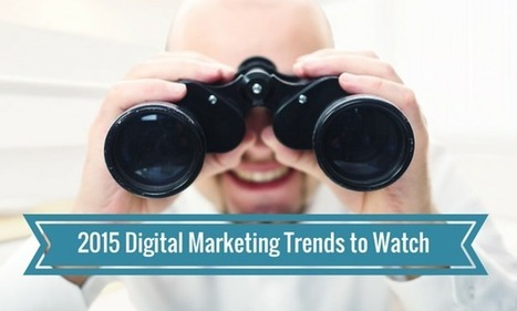 2015 Digital Marketing Trend Predictions | Creative Writing | Scoop.it