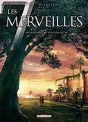 LES 7 MERVEILLES - Tome 2. Les Jardins de Babylone - ToutenBD.com | Découvertes archéologiques | Scoop.it