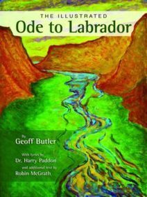 The Illustrated Ode to Labrador by Dr. Harry Paddon with additional text by Robin McGrath | Canadian literature | Scoop.it