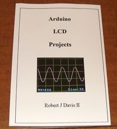 Arduino LCD Projects book with plans for a logic analyzer and oscilloscope 5Msps | Raspberry Pi | Scoop.it