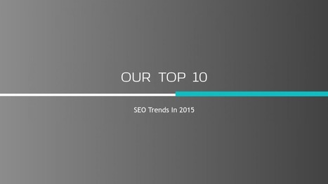 SEO Trends In 2015 [Infographic] | Second Star Technologies | Social Media | Scoop.it