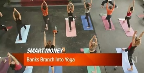Banks Now Offer Free Yoga, Beer to Lure Customers - YogaDork | YogaLibrarian | Scoop.it