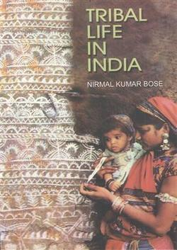 Tribal Life in India - Buy Tribal Life in India by Nirmal Kumar | Accounting Books - Law, Lega and Taxation Books | Scoop.it