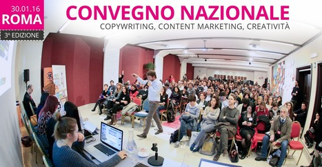 C-Come 2016. Convegno nazionale su copywriting, creatività e content marketing - 30 gennaio 2016, Roma | Web Content Enjoyneering | Scoop.it